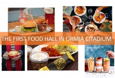 Urmia Citadium - Food hall ; new concept in F&B